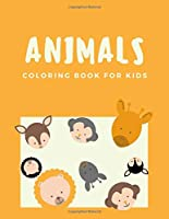 Animals coloring book for kids: A Fantastic Animal Coloring Books for kids ages 4-8 years | for Stress Relief & Relaxation (Book6)