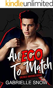 An EGO To Match (Unlikely Matches Book 2) (English Edition)