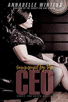 [Winters, Annabelle]のSummoned by the CEO (English Edition)