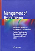 Management of Hypertension: Current Practice and the Application of Landmark Trials