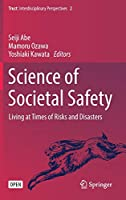 Science of Societal Safety: Living at Times of Risks and Disasters (Trust)