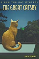 The Great Catsby (A Sam the Cat Mysteries)