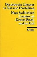 Neue Sachlichkeit Literatur Im Dritten Reich Und Im Exil