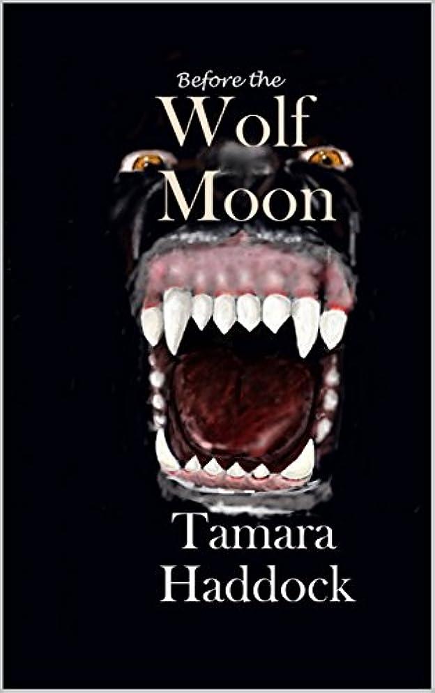数書店注意Before the Wolf Moon (English Edition)