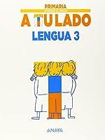 Aprender es Crecer a tu Lado, lengua, 3 Educación Primaria