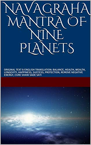 NAVAGRAHA MANTRA OF NINE PLANETS: ORIGINAL TEXT & ENGLISH