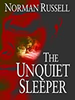 The Unquiet Sleeper (Thorndike Press Large Print Clean Reads)