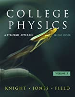 College Physics: A Strategic Approach Volume 2 (Chs. 17-30) with MasteringPhysics™