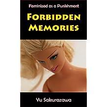 Forbidden Memories: Feminized as a Punishment (English Edition)