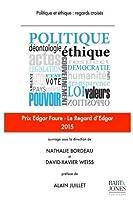 Politique Et Éthique: Regards Croisés