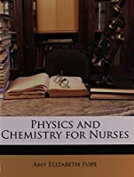 Physics and Chemistry for Nurses [並行輸入品]