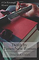 Death by Times New Roman (Cat Kavanagh Mysteries)