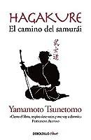 Hagakure. El camino del Samurai/Hagakure: The Book of the Samurai (Spanish Edition) by Yamamoto Tsunetoo(2016-01-26)