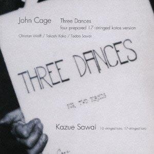 ケージ:3つのダンス[プリペアド箏ヴァージョン]