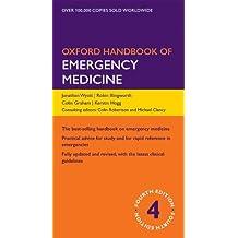 Oxford Handbook of Emergency Medicine (Oxford Medical Handbooks)