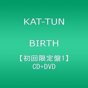 BIRTH(初回限定盤1)(DVD付)
