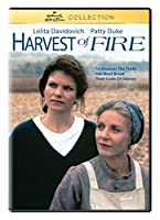 Harvest of Fire [DVD]