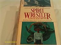 Spirit Wrestler