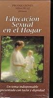 Educacion Sexual En El Hogar [並行輸入品]