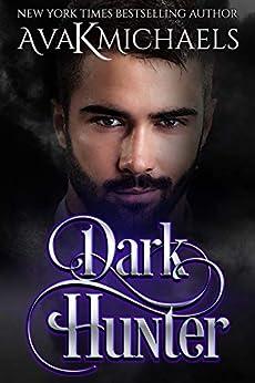 Warrior of Darkness: Dark Hunter by [Michaels, Ava K]