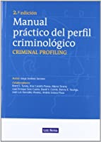 Manual práctico del perfil criminológico