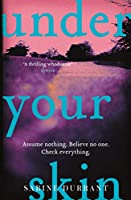 Under Your Skin: The gripping thriller with a twist you won't see coming