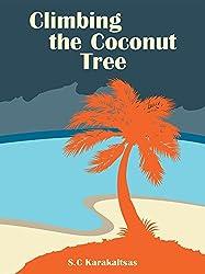 Climbing the Coconut Tree (English Edition)