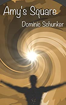 Amy's Square by [Schunker, Dominic]