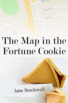 The Map in the Fortune Cookie by [Stockwell, Jane]