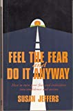Feel The Fear And Do It Anyway 画像