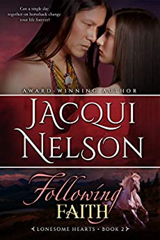 Following Faith (Lonesome Hearts Book 2) by [Nelson, Jacqui]
