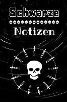 Schwarze Notizen: Leere Skizzen Blaetter - Notizbuch / Zeichnungen fuer Gorthic Metaller und andere Kinder der Nacht - 6 x 9 Zoll (ca DIN 5), 100 Seiten
