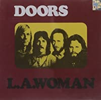 L.A. Woman [Expanded] [40th Anniversary Mixes] by The Doors (2007-08-03)
