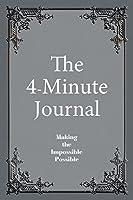 The 4-Minute Journal - Undated Slate Grey: Medium Ruled, 6 X 9, Soft Cover