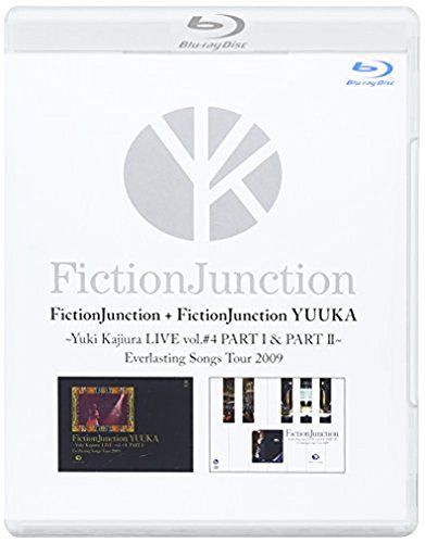 FictionJunction+FictionJunction YUUKA Yuki Kajiura LIVE vol.#4 PART 1&2 Everlasting Songs Tour 2009 [Blu-ray]