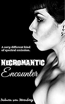Necromantic Encounter (Dark Paranormal Erotica) by [von Sternberg, Sakura]