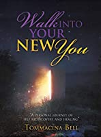 Walk Into Your New You