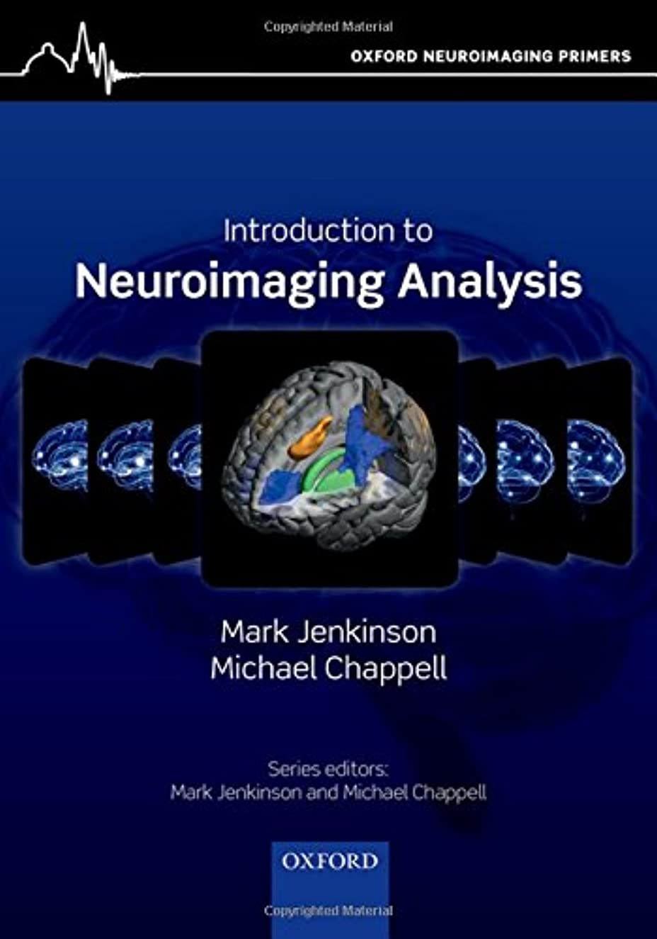 著作権司法スプリットIntroduction to Neuroimaging Analysis (Oxford Neuroimaging Primers)