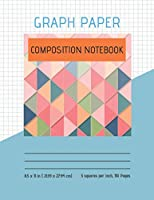 Graph Paper Composition Notebook: Quad Ruled 5 Squares per Inch - Double Sided Sheets -  (110 Grid Ruled Pages)- Composition Book -Great for Math and Engineer students - beautiful cover