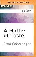 A Matter of Taste (New Dracula)