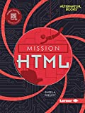 Mission Html (Mission: Code Alternator Books)
