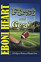 First and Goal: The Bryant Brothers of Plainfield Series