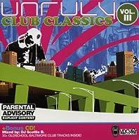 Vol. 3-Unruly Club Classics