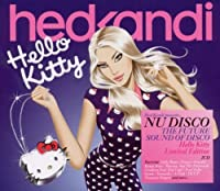 Hed Kandi: Nu Disco Hello Kitty Limited Edition by Hed Kandi