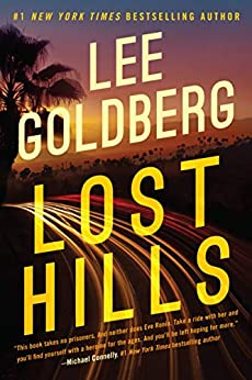 Lost Hills (Eve Ronin Book 1) by [Goldberg, Lee]