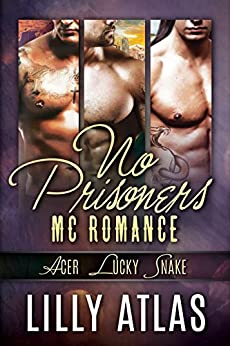 No Prisoners MC Box Set: Books 3, 4, & 5 by [Atlas, Lilly]
