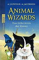 Animal Wizards. Das Geheimnis der Krone