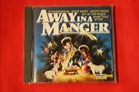 Xmas: Away in the Manger
