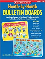 Month-By-Month Bulletin Boards: Grades 3-6 (Month-By-Month (Scholastic))
