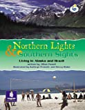 LILA:IT:Independent Plus Access:Northern Lights and Southern Sights:Living in Alaska and Brazil Info Trail Independent Plus Access (LITERACY LAND)